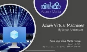 Azure Virtual Machine Tech Talk by Jonah Andersson